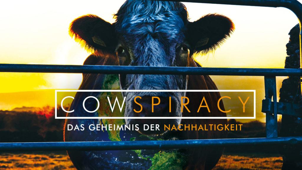 Cowspiracy: The Sustainability Secret (Dokumentarfilm über vegane Ernährung)